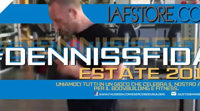 #DennisSfida ad aiutare la passione per il fitness