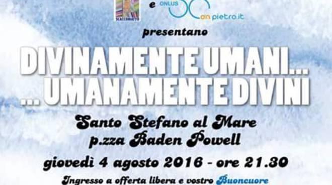 """riviera24 - """"Divinamente umani...Umanamente divini"""" a Santo Stefano al Mare"""