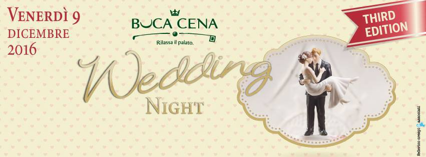 Sanremo, Buca Cena, Wedding Night