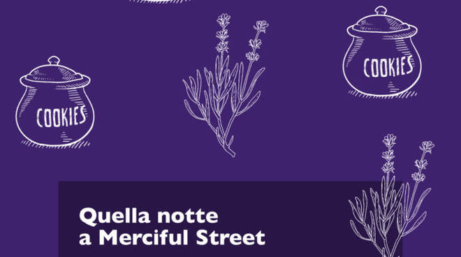 riviera24 - quella notte a Merciful street