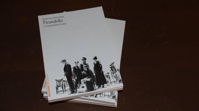 """Presentazione del libro """"Pirandello. L'impossibile finale"""""""