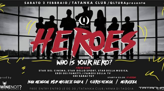 riviera24 - Heroes, Qltura torna con un nuovo party al Tatanka club