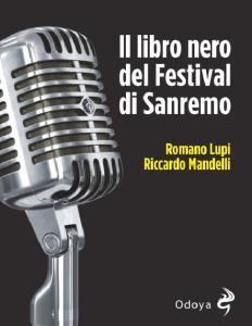 il-libro-nero-del-festival-di-sanremo-di-romano-lupi-e-riccardo-mandelli